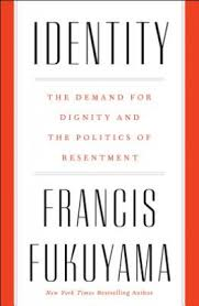 IDENTITY: CONTEMPORARY IDENTITY POLITICS AND THE STRUGGLE FOR RECOGNITION:FUKUYAMA,  FRANCIS | Asiabooks.com