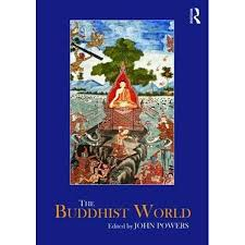 The Buddhist World, Routledge Worlds by John Powers | 9780415610445 |  Booktopia